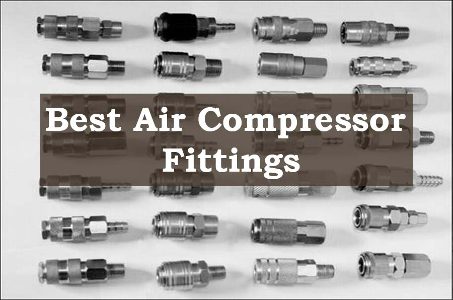 Best Air compressor Fittings