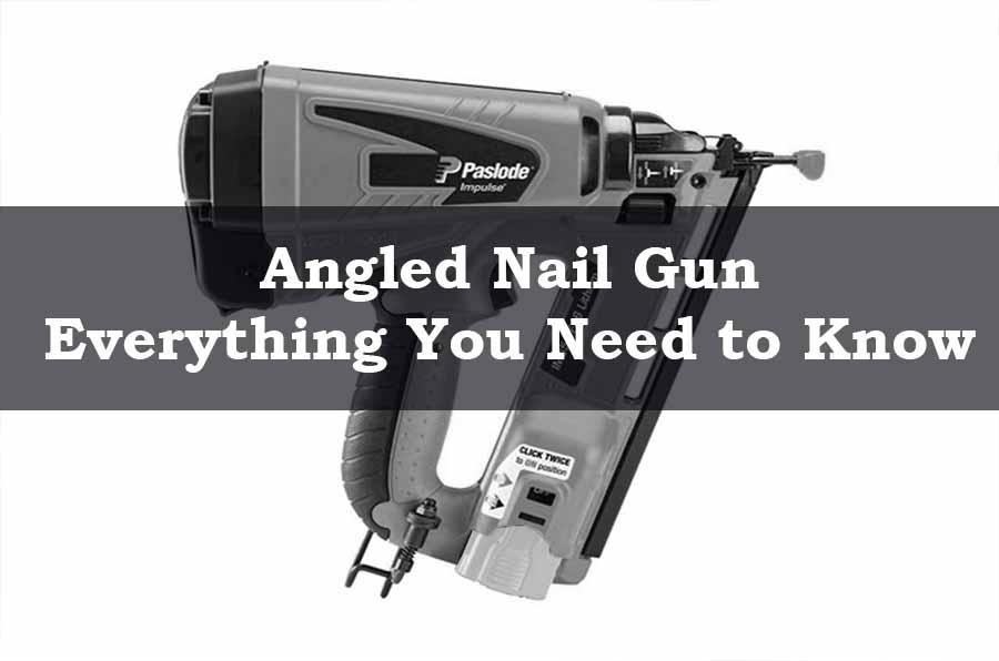 Angled Nail Gun