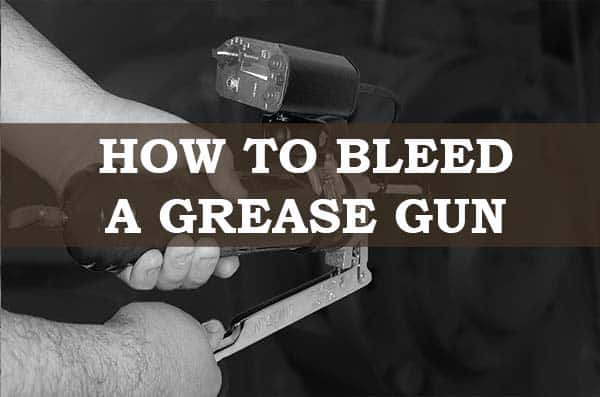 bleeding grease gun easily