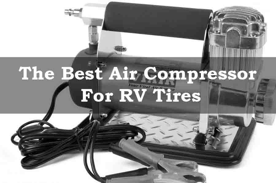 Best Air Compressor For RV Tires