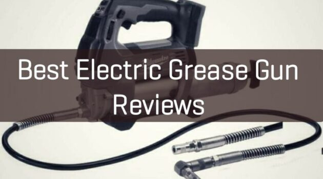 Best Electric Grease Gun